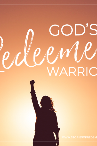 God's Redeemed Warriors